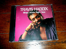 Travis Haddix - What I Know Right Now CD (1992, Ichiban) ICH 1132 Cleveland EX