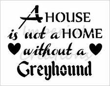 """""""GREYHOUND HOME"""" House Dog Breed Quote 8.5"""" x 11"""" Stencil Plastic Sheet NEW S288"""