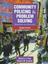 Community Policing and Problem Solving : Strategies and Practices by Kenneth J.…