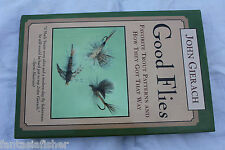 Good Flies: Favorite Trout Patterns and How They Got That Way by John Gierach (H