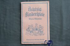 Kinderbuch Bilderbuch Achtzig Kinderspiele für Schule Haus und Kindergarten 1929