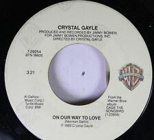 Country 45 Crystal Gale - On Our Way To Love / Turning Away On Wb Records