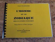 """Cartomancie ésotérisme Oracle Atrologie """"L'homme et le Zodiaque"""" par Wilczkowski"""