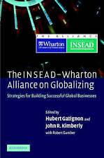 The INSEAD-Wharton Alliance on Globalizing: Strategies for Building-ExLibrary