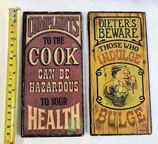 "VINTAGE 4"" x 8"" 2 Wood Signs Dieters Beware & Complaints to the Cook Hazardous"