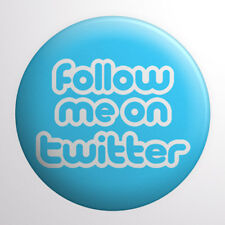 Follow Me On Twitter Button Badge 1.5 inch / 38mm Social Media