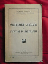 J. O. n°1118, 1959.Organisation judiciaire et statut de la magistrature