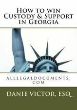How to Win Custody and Support in Georgia : Alllegaldocuments.com by Danie,...