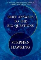 BRIEF ANSWERS TO THE BIG QUESTIONS by Stephen Hawking (1984819194)