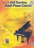 Alfred's Self-Teaching Adult Piano Course : The New, Easy and Fun Way to Teac...