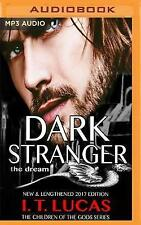Dark Stranger: The Dream: New and Lengthened 2017 Edition by I T Lucas...