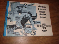 Ford 1981 Thunderbird XR7 Electrical & Vacuum Trouble Shooting Manual MWI