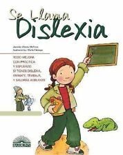 Se Llama Dislexia: It's Called Dyslexia (Spanish Edition) (Live and Le-ExLibrary