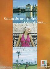 Publicité advertising 2007 Maroc office du tourisme Marocain