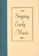 Singing Early Music: The Pronunciation of European Languages in the-ExLibrary