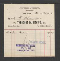 1903 THEODORE M NEVIUS NEW YORK NY STATEMENT / BILLHEAD