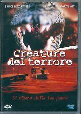 Creature del terrore (2004) DVD NUOVO Carol Alt. Bruce Boxleitner. Paul Ziller
