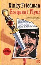 Frequent Flyer by Kinky Friedman (2000, Paperback)