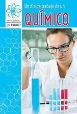 Un d?a de Trabajo de un Qu?mico (a Day at Work with a Chemist)