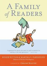 A Family of Readers: The Book Lover's Guide to Children's and Young Adult Litera