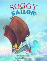 Soggy the Sailor by Phillip Moran 9780956435064 | Brand New | Free UK Shipping