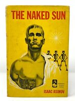 Isaac Asimov - The Naked Sun - FIRST STATED - Dj w/$2.95 - A Robot Sci Fi Title
