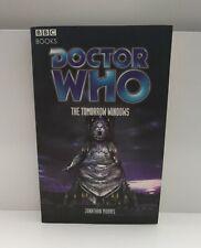 Doctor Who Ser.: Eda69 The Tomorrow Windows by Jonathan Morris