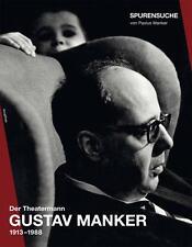 Der Theatermann Gustav Manker von Paulus Manker (2010, Geheftet)
