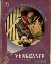 Fascicule S.E.N. - Gérard Dixe - Vengeance - EO 1945