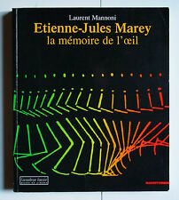 ETIENNE JULES MAREY MEMOIRE DE L'OEIL MANNONI CINEMATHEQUE FRANCAISE MOUVEMENT