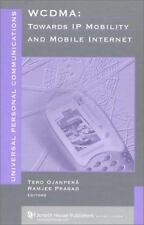 Wcdma: Towards Ip Mobility and Mobile Internet (Artech House Universal-ExLibrary