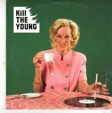 (BZ453) Kill The Young, Kill The Young - 2005 DJ CD