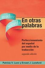 En Otras Palabras, In Other Words, Patricia V. Lunn And Ernest J. Lunsford Book