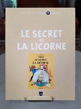 LES ARCHIVES TINTIN - LE SECRET DE LA LICORNE - 2010 - MOULINSART - QUASI NEUF