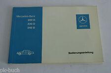 Betriebsanleitung Mercedes Benz /8 W115 Diesel 2. Serie 200D 220D 240D St.1973