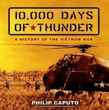 10,000 Days of Thunder: A History of the Vietnam War, Caputo, Philip, Very Good