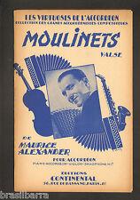 "1 PARTITION ""MOULINETS"" de MAURICE ALEXANDER - Valse 1954"