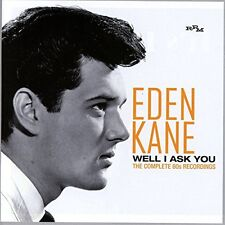 Eden Kane - Well I Ask You The Complete 60s Recordings [CD]