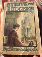 Antique Paperback Book Strive And Succeed By Horatio Alger Junior