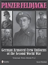 WW2 German Armored Crew Uniforms Panzer Feldjacke Volume 2 Reference Book