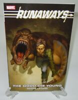 Runaways: The Good Die Young Marvel Comics Brand New TPB Trade Paperback