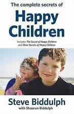 Complete Secrets of Happy Children by Steve Biddulph (Paperback, 2007)