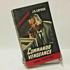 Commando vengeance - édition fleuve noir - J.B.CAYEUX - N° 326