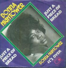 "7"" Donna Hightower/Just A Piece Of Bread (D)"