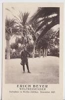 """Erich Beyer [Weltreisender] - AK """"Aufnahme in MELILLA Palmen-Park"""" - Afrika 1927"""