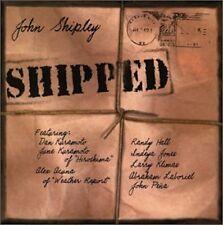 John Shipley • SHIPPED • hard to find CD • used/vg • ships free in US, ships WW!