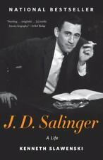 J. D. Salinger: A Life: By Slawenski, Kenneth