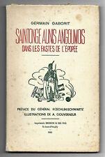 Saintonge Aunis Angoumois -  Dans les Fastes de l'Epopée - G. Gaborit - Napoléon