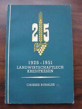 1926-1951 Landwirtschaftlech Kreditkésen caisses rurales 25 Bank Luxemburg Buch