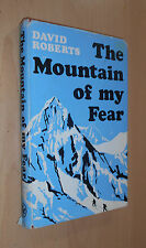 The Mountain of my Fear. By David Roberts (1969) Climbing / Mountaineering